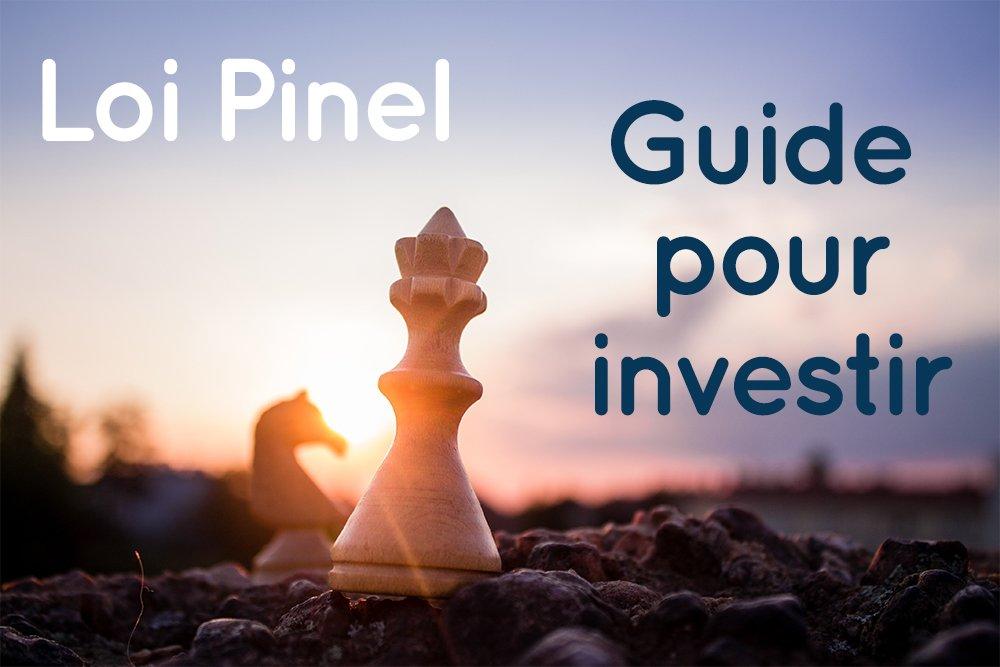 guide pour bien investir en loi pinel et réduire ses impôts