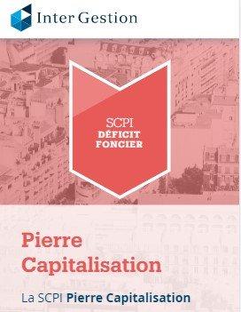 SCPI Déficit foncier Pierre Capitalisation Intergestion