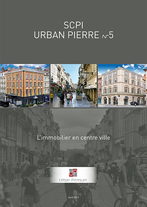 SCPI Déficit foncier Urban Pierre 5